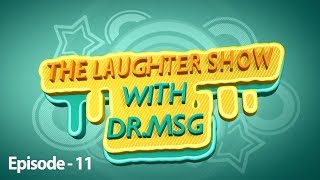 The Laughter Show with Dr MSG Episode 11 | Saint Dr MSG Insan | Honeypreet Insan