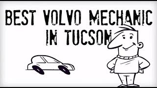 preview picture of video 'Best Volvo Mechanic Tucson'