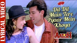 Dil Mein Tere- Lyrical Video | Aatish | Alka Yagnik & Jolly Mukherjee | 90's Superhit Love Song