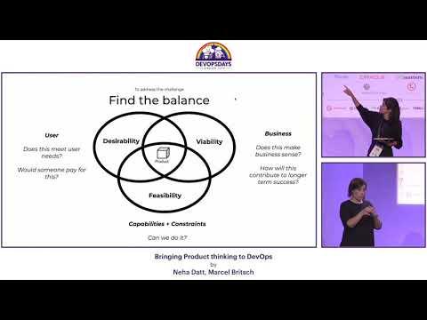 Marcel Britsch & Neha Datt: Bringing Product thinking to DevOps