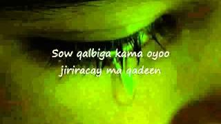 Somali Lyrics   Song   Allahayow Maxa Iga Qabsaday   By Farhia Fiska   YouTube