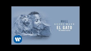 Gucci Mane - Mall [Official Audio]