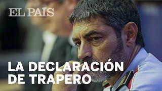 El Jefe De Los Mossos, Josep Lluís Trapero, Declara En La Audiencia Nacional   España