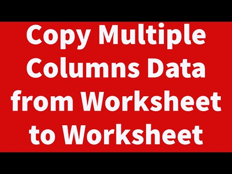 Copy Multiple Columns Data from Worksheet to Worksheet