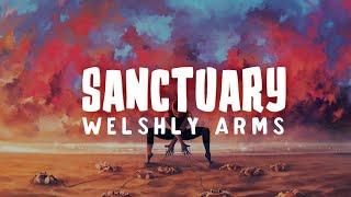 Welshly Arms   Sanctuary (Lyrics)