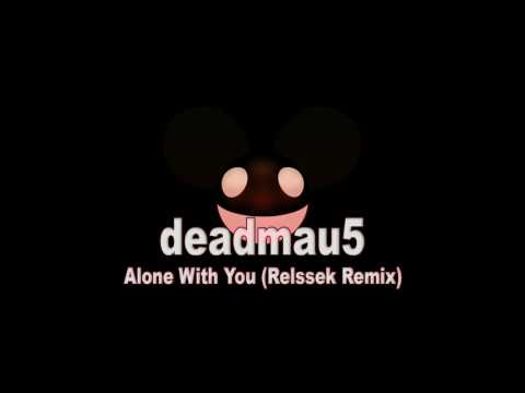 deadmau5 - Alone With You (Relssek Remix)