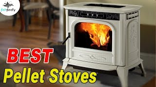Best Pellet Stoves In 2020 – Pick The Best From Here!