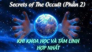 phim-tai-lieu-khi-khoa-hoc-va-tam-linh-hop-nhat-phan-2