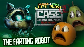 Annoying Orange and Pear Play - CASE ANIMATRONICS 2: FARTING ROBOTS!!!