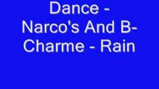 Dance - Narco's And B-Charme - Rain