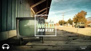 Tom Budin X WHTKD   Bad Vibe