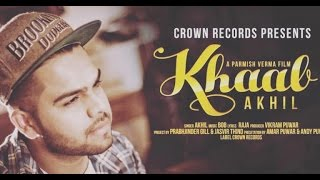 Khaab Akhil New Punjabi Song 2018 Feat Parmish Verma Crown Records Lyrics