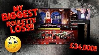 £34,000 Roulette LOSS!!!!