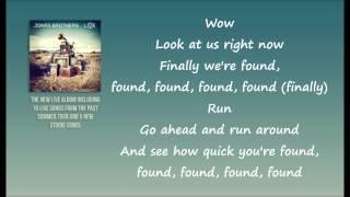 Jonas Brothers - Found Lyrics (Studio Version)