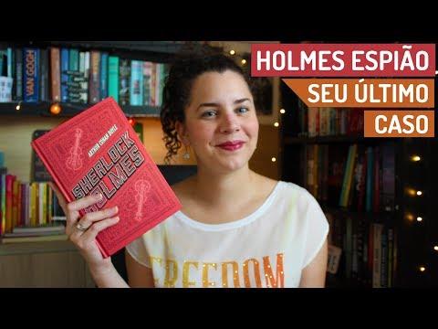 OS ÚLTIMOS CASOS DE SHERLOCK HOLMES | BOOK ADDICT