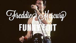Freddie Mercury funny edit