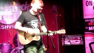 Ed Sheeran - Hit Me Baby One More Time - Hard Rock Cafe Nashville