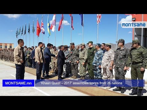 'Khaan Quest – 2017' assembles troops from 26 nations