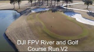 DJI FPV Golf Course and River Run V2, Trophy Club, Texas