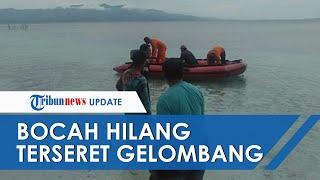 Bocah 4 Tahun Hilang Diduga Terseret Gelombang Laut saat Berenang, Warga Kerahkan 3 Unit Long Boat