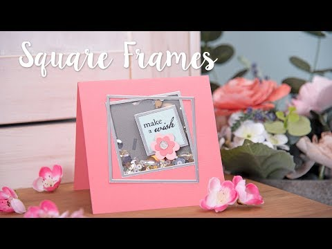 Sizzix - How to Make a Shaker Card Using Square Frames