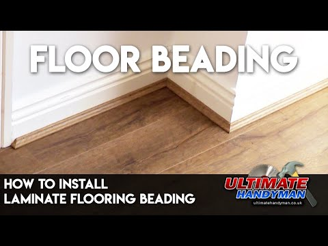 How to install laminate flooring beading?