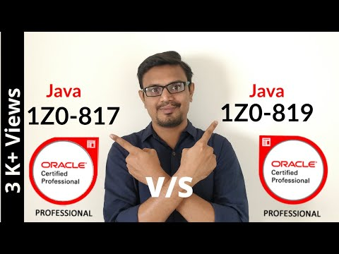 Difference Between 1Z0 - 817 and 1Z0 - 819 Java Certified ...