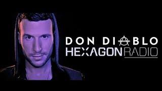 Don Diablo Hexagon Radio   Episode 1