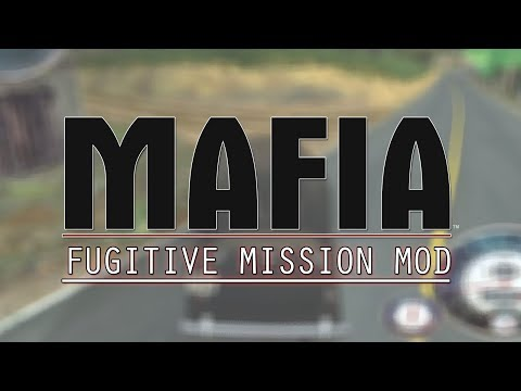 MAFIA - FUGITIVE MISSION MOD (by PeŤan)