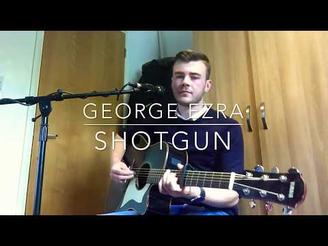 George Ezra - Shotgun - Acoustic Cover