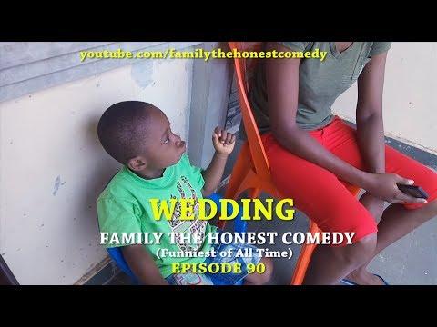 WEDDING (Family The Honest Comedy) (Episode 90)