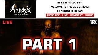 Amnesia: The Dark Descent - Live Stream - The Nightmare Begins