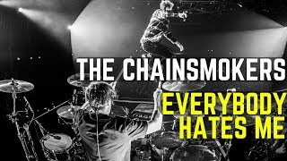 The Chainsmokers - Everybody Hates Me   Matt McGuire Drum Cover