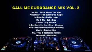 Call Me Eurodance Mix Vol.2