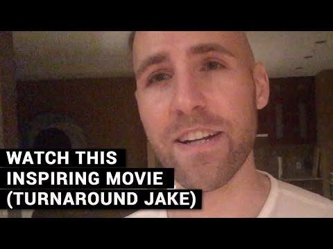 Watch This Inspiring Movie (Turnaround Jake)