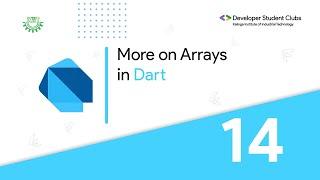 14. More on Arrays in Dart | Dart and Flutter series | DSC KIIT