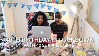 40th Birthday In Lockdown & 40 Gifts Vlog / Nishi V