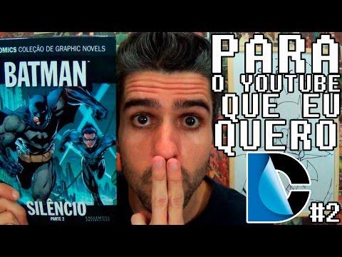 Batman: Silêncio Pt.2 - PARA O YOUTUBE QUE EU QUERO DC #2