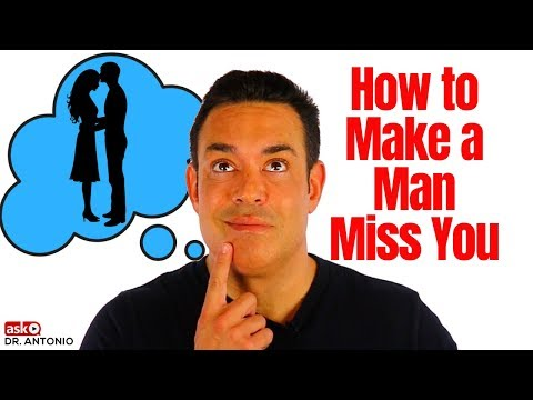 How to Make a Man Miss You - 6 New Steps that Always Work