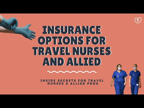 Health Insurance for Travel Nurses: Everything You Need to Know