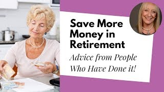 Where to save money after retirement