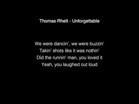 Thomas Rhett - Unforgettable Lyrics