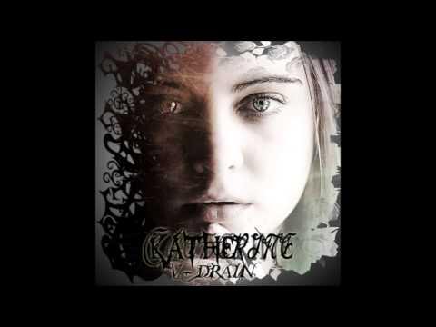 """V-Drain - """"Katherine カトリーヌ"""""""