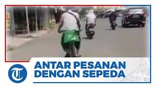 Sepeda Motor Ditarik Leasing, Driver Ojol Ini Antar Pesanan Naik Sepeda dan Tempuh Jarak 8 Km
