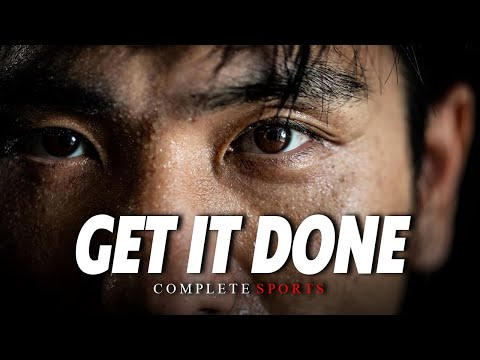 Get It Done – The Ultimate Workout Motivational Speech