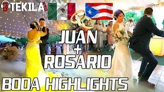 ROSARIO + JUAN BODA HIGHLIGHTS | MEXICO + PUERTO RICO WEDDING | Dj Tekila NYC