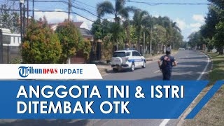 Seorang Anggota TNI & Istrinya Ditembak OTK di Lampung, 2 Pelaku Kendarai Motor Pepet Mobil Korban