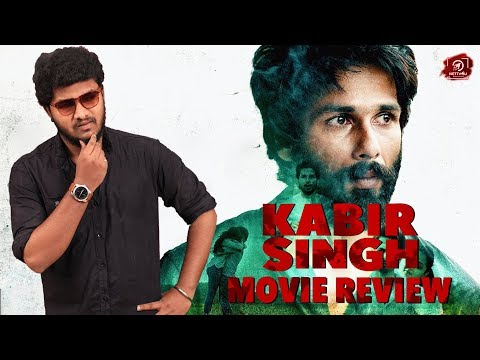 Kabir Singh Movie Review ..