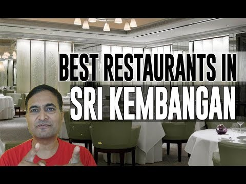 Best Restaurants and Places to Eat in Sri Kembangan, Malaysia