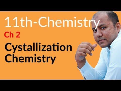 Inter Part 1 Chemistry, Ch 2 - Explain Crystallization - 11th Class Chemistry